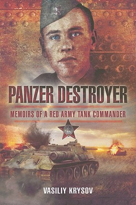 Panzer Destroyer By Krysov, Vasiliy/ Kroupnik, Vladimir (TRN)/ Britton, Stuart (EDT)